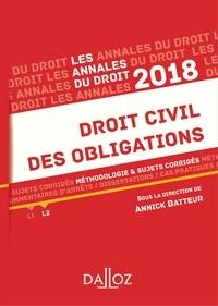 Annick Batteur - Droit civil des obligations 2018. Méthodologie & sujets corrigés.