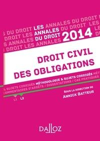 Annick Batteur - Droit civil des obligations - Méthodologie & sujets corrigés.
