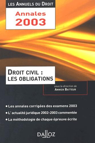 Annick Batteur - Droit civil : les obligations.