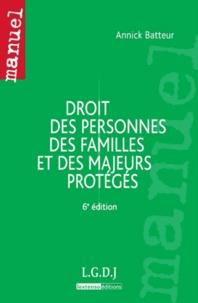Annick Batteur - Droit des personnes, des familles et des majeurs protégés.