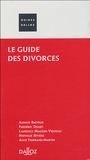 Annick Batteur et Alice Tisserand - Le guide des divorces.
