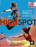 Annick Billaud et Estelle Cavelier - Anglais 1re/Tle A2-B1+ Bac Pro Highspot.