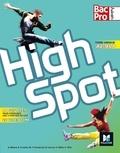 Annick Billaud et Estelle Cavelier - Anglais 2de, 1re, Tle Bac Pro High spot.