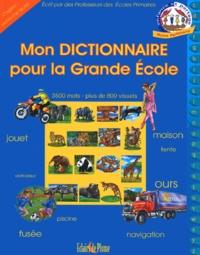Mon dictionnaire pour la Grande Ecole.pdf