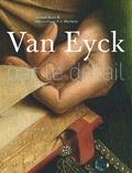 Annick Born et Maximiliaan Martens - Van Eyck par le détail.