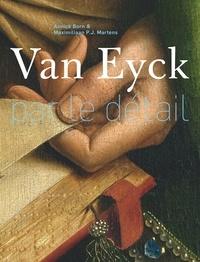 Van Eyck par le détail - Annick Born |