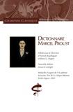 Annick Bouillaguet et Brian Rogers - Dictionnaire Marcel Proust.