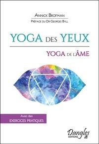 Annick Brofman - Yoga des yeux, yoga de l'âme.