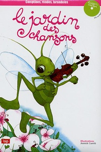 Annick Caretti - Le jardin des chansons. 1 CD audio