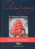 Annick Chartreux et Michel Riu - Le vaisseau fantôme.