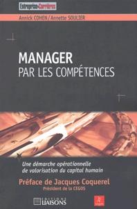 Annick Cohen et Annette Soulier - Manager par les compétences.