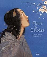 Annick Combier et Anne Romby - Fleur de cendre.