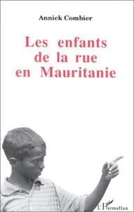 Annick Combier - Les enfants de la rue en Mauritanie - L'initiative de Nouakchott.