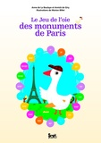 Annick de Giry et Anne de La Boulaye - Le Jeu de l'oie des monuments de Paris.