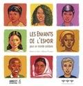 Annick de Giry et Bruno Pilorget - Les enfants de l'espoir - Pour un monde solidaire.