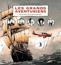 Annick de Giry et Reno Marca - Les grands aventuriers - De la terre, de la mer et du ciel.