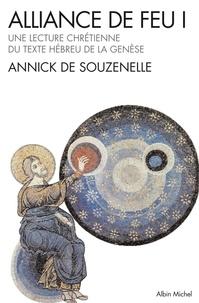 Annick de Souzenelle et Annick de Souzenelle - Alliance de feu. Tome 1.