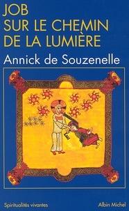 Annick de Souzenelle et Annick de Souzenelle - Job sur le chemin de la lumière.