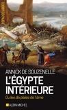 Annick de Souzenelle - L'Egypte intérieure ou les dix plaies de l'âme.