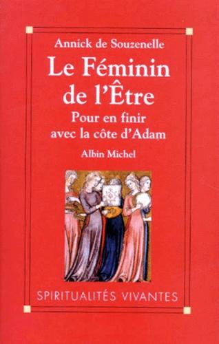 LE FEMININ DE L'ETRE. Pour en finir avec la côte d'Adam