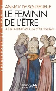 Annick de Souzenelle - Le féminin de l'être - Pour en finir avec la côte d'Adam.