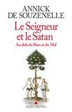Annick de Souzenelle - Le Seigneur et le Satan - Au-delà du bien et du mal.