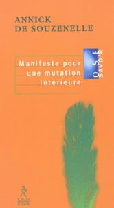 Annick de Souzenelle - Manifeste pour une mutation intérieure.