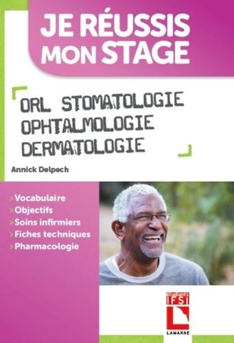 ORL, stomatologie, ophtalmologie, dermatologie