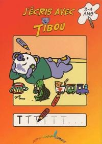 Annick Deru - J'écris avec Tibou - 3-4 ans.