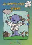 Annick Deru - Je compte avec Tibou - 5-6 ans.