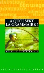 Lesmouchescestlouche.fr A quoi sert la grammaire ? Image