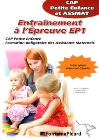 Entraînement à l'épreuve EP1 CAP petite enfance et ASSMAT - Annick Ducommun |