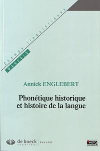 Annick Englebert - Phonétique historique et histoire de la langue.