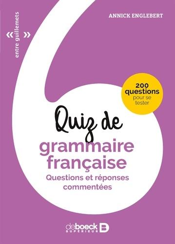 Annick Englebert - Quiz de grammaire française - Questions et réponses commentées.