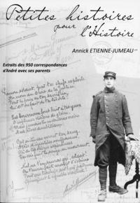 Annick Etienne-Jumeau - Petites histoires pour l'Histoire.