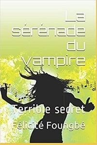 Annick f. Felicite - Sérénade du Vampire (La).