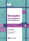 Annick Fagnant et Isabelle Demonty - Résoudre des problèmes : pas de problème ! - Guide méthodologique et documents reproductibles en ligne 10/12 ans.