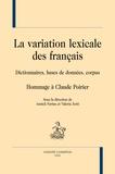 Annick Farina et Valeria Zotti - La variation lexicale des français - Dictionnaires, bases de données, corpus. Hommage à Claude Poirier.