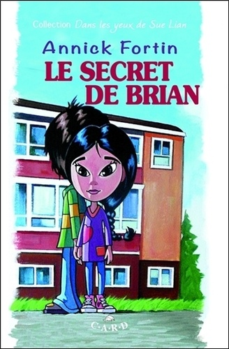 Annick Fortin - Le secret de Brian.