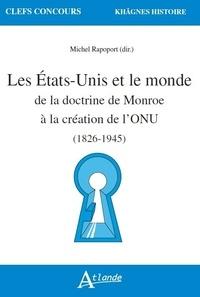 Les Etats-Unis et le monde de la doctrine de Monroe à la création de lONU (1823-1945).pdf