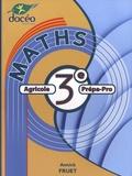 Annick Fruet - Maths 3e Agricole Prépa-Pro.