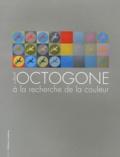 Annick Furon - Collectif Octogone à la recherche de la couleur.