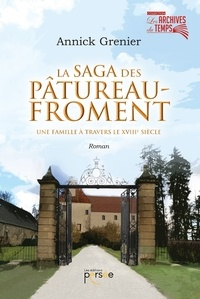 La saga des Pâtureau-Froment - Une famille à travers le XVIIIe siècle.pdf