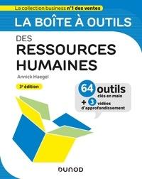 Annick Haegel - La boîte à outils des Ressources Humaines - 3e éd..