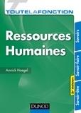 Annick Haegel - Toute la fonction Ressources Humaines - 3e éd. - Savoirs - Savoir-faire - Savoir-être.