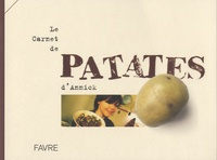 Le carnet de patates d'Annick - Annick Jeanmairet |