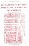 """Annick Jugan - Les variations du récit dans """"La Vie de Marianne"""" de Marivaux."""