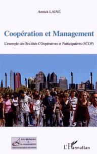 Annick Lainé - Coopération et management - L'exemple des Sociétés COopératives et Participatives (SCOP).
