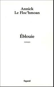 Annick Le Floc'hmoan - Eblouie.
