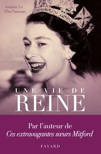 Annick Le Floc'hmoan - Une vie de reine.
